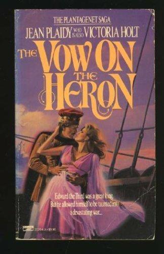 9780449202647: The Vow on the Heron (Plantagenet Saga)