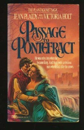 9780449202654: Passage to Pontefract (Plantagenet Saga)