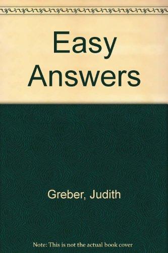 Easy Answers: Greber, Judith