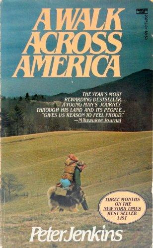 9780449202722: A Walk Across America
