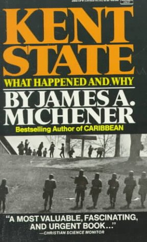 Kent State Pt. 2 : What Happened: James A. Michener