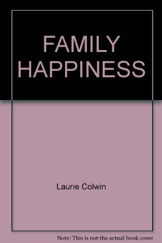 9780449202753: Family Happiness
