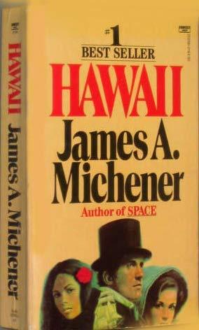 Hawaii: Michener, James A.