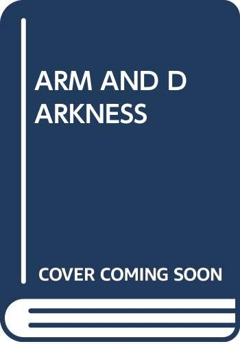 9780449203217: Arm and the Darkness