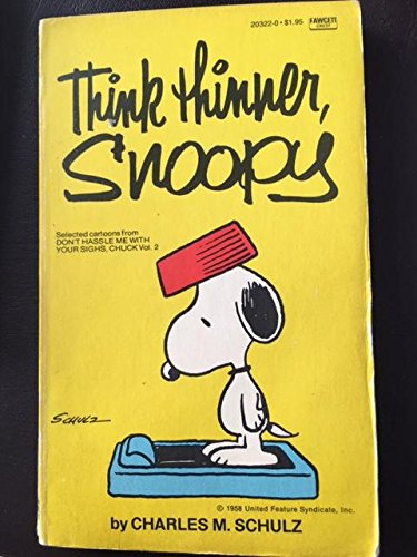 9780449203224: Think Thinner, Snoopy