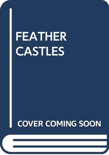 9780449203378: Feather Castles