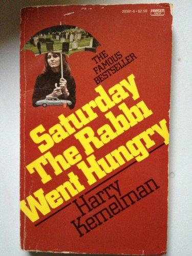 Sat.rabbi Went Hungry: Kemelman, Harry