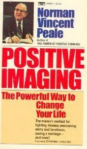 9780449203927: Positive Imaging
