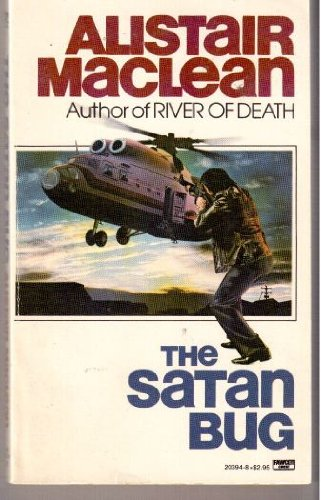 The Satan Bug (0449203948) by Alistair Maclean