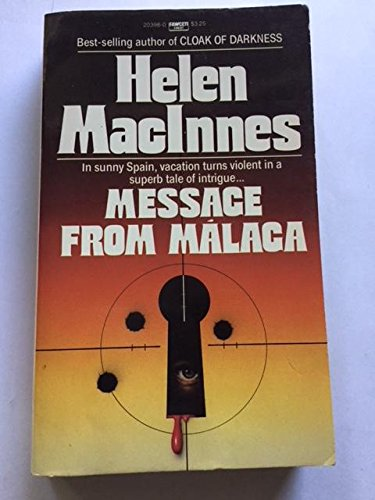 9780449203989: Message from Malaga
