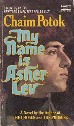 9780449204061: My Name is Asher Lev