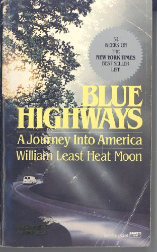 9780449204320: BLUE HIGHWAYS