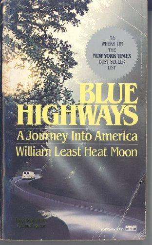 9780449204320: BLUE HIGHWAYS