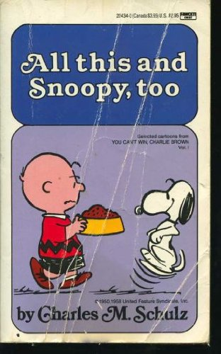 9780449204344: 001: All This and Snoopy, Too