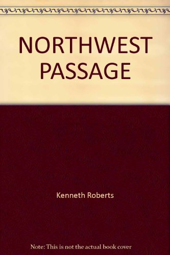 9780449204511: Northwest Passage