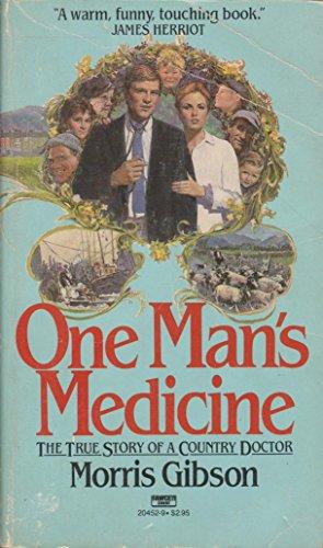 9780449204528: One Man's Medicine