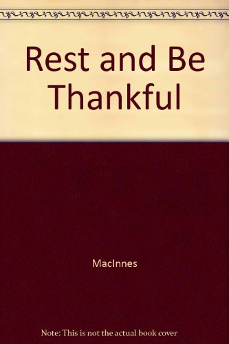 9780449204795: Rest and Be Thankful