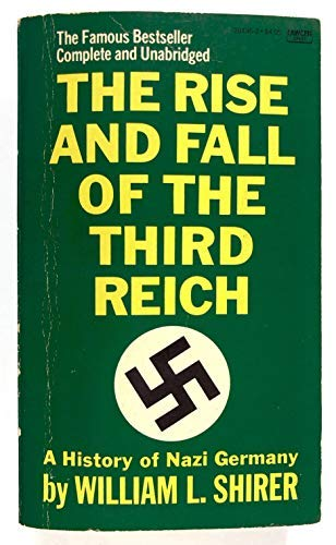 9780449204955: Rise and Fall of the Third Reich