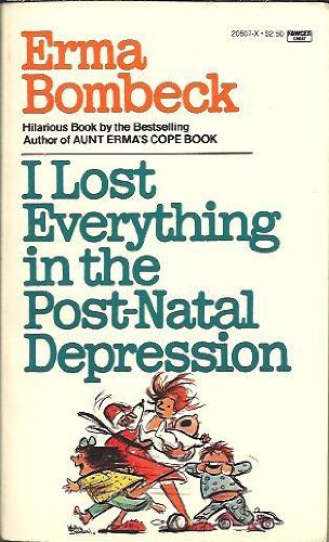 9780449205075: I Lost Everything in Post-Natal Depression
