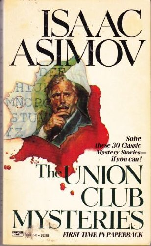 9780449205259: The Union Club Mysteries (1st Printing)