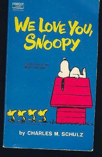 9780449205501: We Love You, Snoopy
