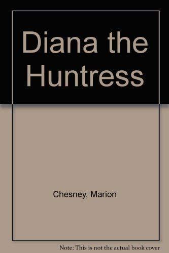 9780449205846: DIANA THE HUNTRESS