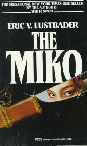 9780449205969: Miko
