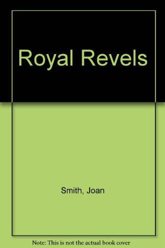 9780449206379: Royal Revels