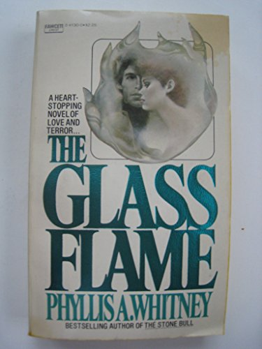 9780449206386: The Glass Flame