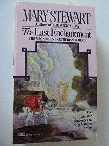 9780449206461: The Last Enchantment