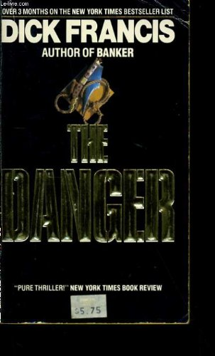 9780449206720: The Danger