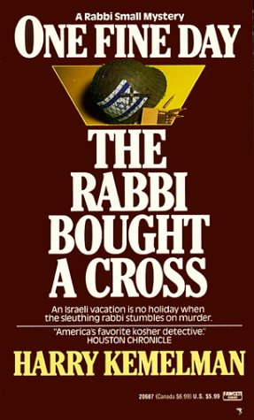 9780449206874: One Fine Day the Rabbi Bought a Cross