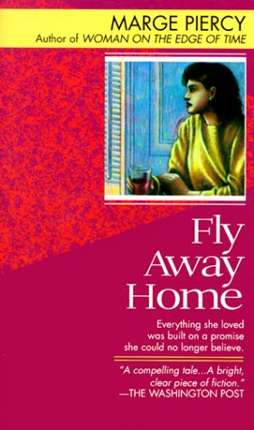 9780449206911: Fly Away Home