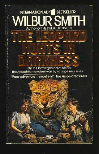 9780449207253: The Leopard Hunts in Darkness