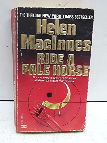 Ride a Pale Horse: MacInnes, Helen