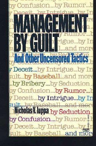 Management by Guilt