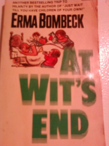 At Wits End: Bombeck, Erma
