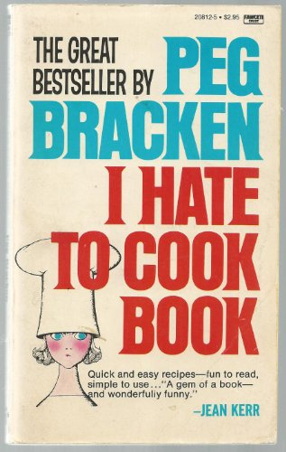 9780449208120: I Hate to Cook Book