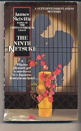 9780449208236: The Ninth Netsuke (Otani)