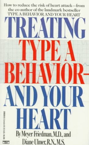 9780449208267: Treating Type A Behavior--And Your Heart