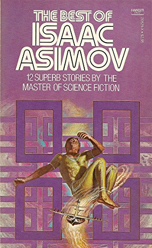 9780449208298: The Best of Isaac Asimov