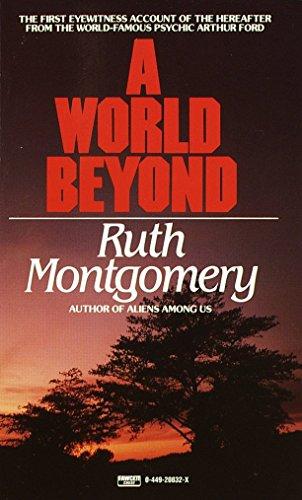 9780449208328: A World Beyond, A