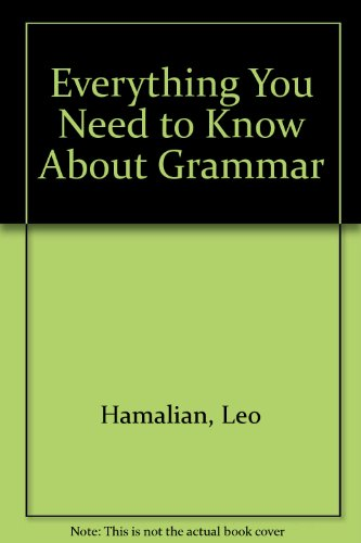 9780449208373: Everything You Need to Know About Grammar