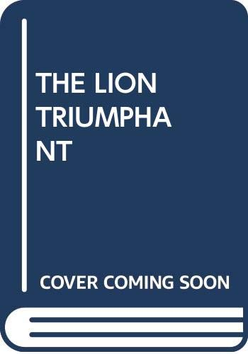 9780449208571: THE LION TRIUMPHANT