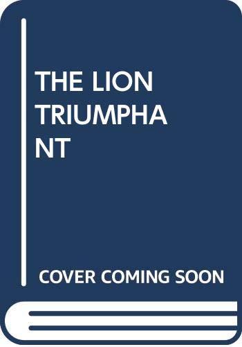 9780449208571: THE LION TRIUMPHANT