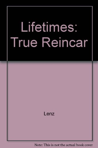 Stock image for Lifetimes: True Reincar for sale by R Bookmark