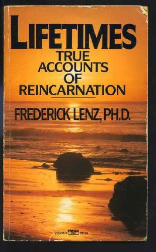 Stock image for Lifetimes: True Accounts of Reincarnation for sale by HPB-Diamond