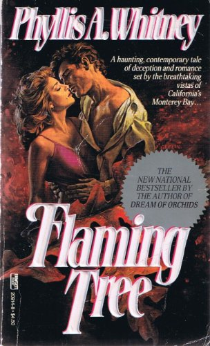 Flaming Tree: Whitney, Phyllis A.