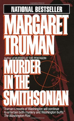 9780449209592: Murder in the Smithsonian (Capital Crime Mysteries)