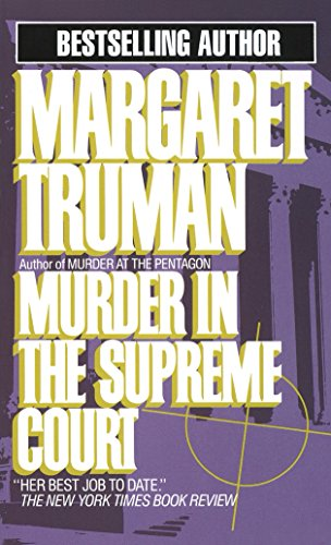 Murder in the Supreme Court (Capital Crime Mysteries): Truman, Margaret